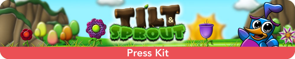 Tilt and Sprout Press Kit image